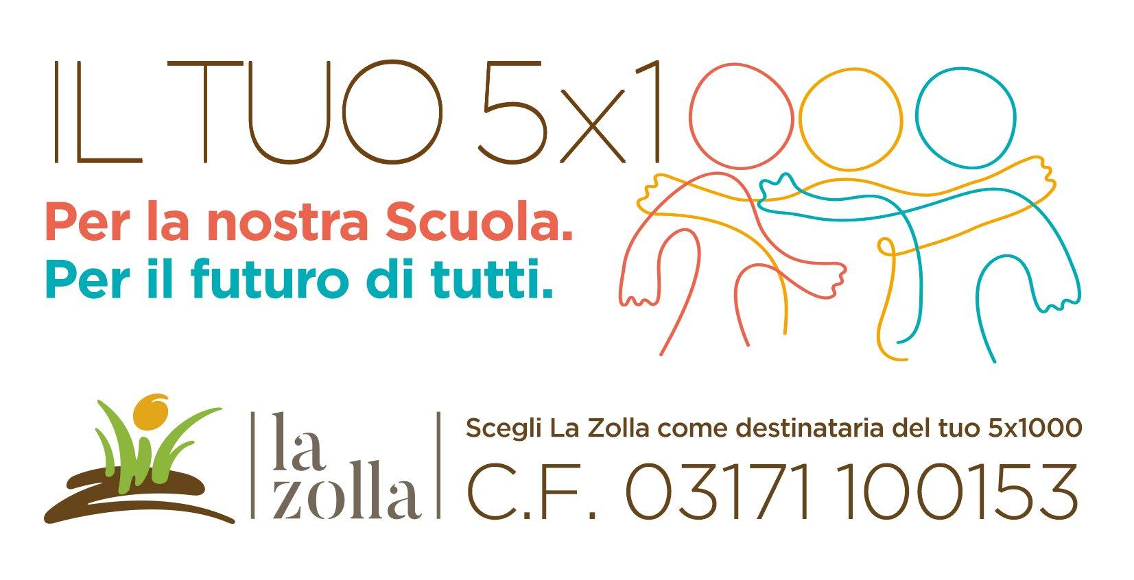 Dona il tuo 5x1000 alla Scuola La Zolla